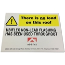 Ubbink Ubiflex Sign 'THERE IS NO LEAD ON THIS ROOF'